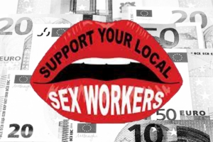 Support your local Sexworkers